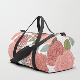 Good vibes only / calligraphy and floral illustration Duffle Bag