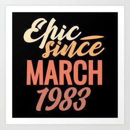 Birthday Born In March 1983 Art Print