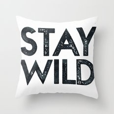 STAY WILD Vintage Adventure Quote Text in Black and White Throw Pillow