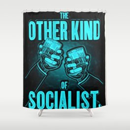 """Vintage """"The Other Kind of Socialist"""" Alcoholic Lithograph Advertisement in Blue Shower Curtain"""