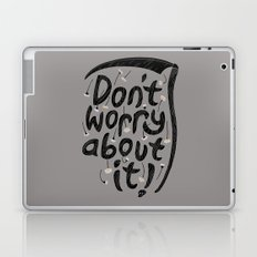 We're All Gonna Die So... Laptop & iPad Skin