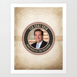 Conservative Ted Cruz Art Print
