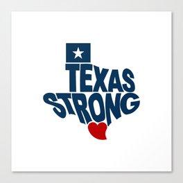 Texas Strong Canvas Print