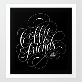 COFFEE & FRIENDS Art Print
