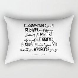 Joshua 1:9 Bible Verse Rectangular Pillow