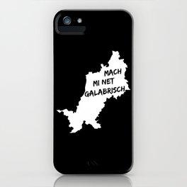 Swabian Funny Saying - Galaberisch iPhone Case