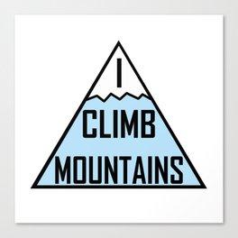 I Climb Mountains Blue Canvas Print