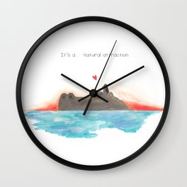 It's a... natural attraction Wall Clock