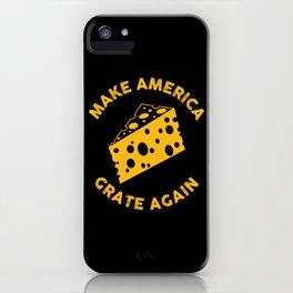 Make America Grate Again - Funny US Anti-Trump Illustration iPhone Case