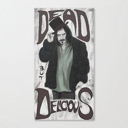 Dead but delicious Canvas Print