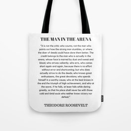 The Man In The Arena Speech Theodore Roosevelt Tote Bag