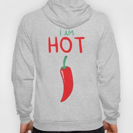 I am HOT Hoody