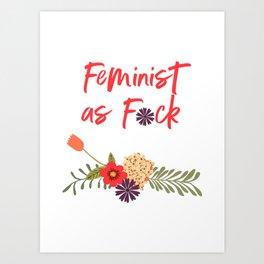 Feminist as F*ck (Censored Version) Art Print