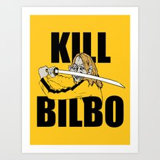 Kill Bilbo Art Print