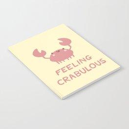 Feeling Crabulous Notebook