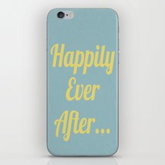 Happily Ever After... iPhone & iPod Skin