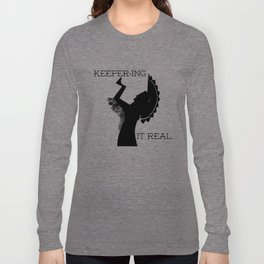 Keeper-ing It Real Long Sleeve T-shirt