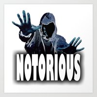 notorious Art Prints featuring NOTORIOUS by Robleedesigns