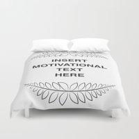 motivation Duvet Covers featuring insert motivation by dani