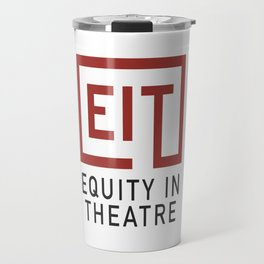 Equity in Theatre Travel Mug