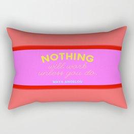Maya Always Said Rectangular Pillow