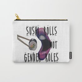 Sushi Rolls not Gender Roles Carry-All Pouch