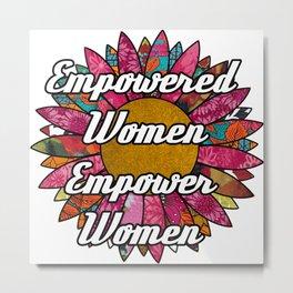 Empowered Women Empower Women Retro Flower Metal Print