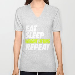 Eat Sleep Weight Lifting Repeat Unisex V-Neck