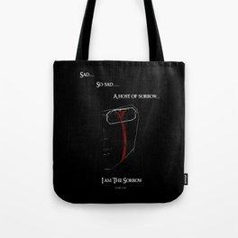 I am the sorrow Tote Bag
