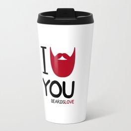 I BEARD YOU Travel Mug