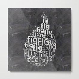 Fig on chalkboard Metal Print