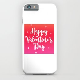 Happy Valentine's Day Hearts iPhone Case