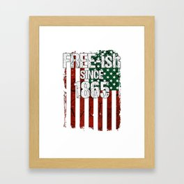 Free-ish Since 1865 Juneteenth Day Flag Black Pride Tshirt Framed Art Print