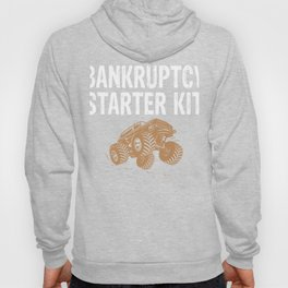 Bankruptcy Starter Kit Lifted Monster Trucks Mudding Offroad Hoody