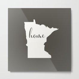 Minnesota is Home - White on Charcoal Metal Print