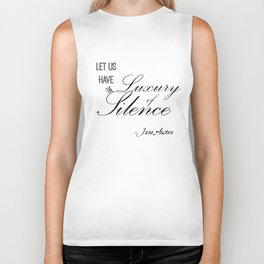 Let Us Have the Luxury of Silence - Jane Austen quote from Mansfield Park Biker Tank
