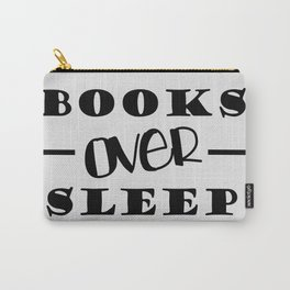 Books Over Sleep Carry-All Pouch