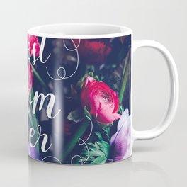 Best mom ever Coffee Mug