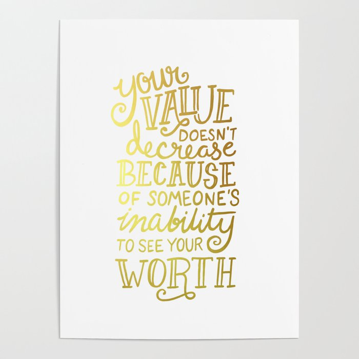 Your Value Quote Hand Lettering Faux Gold Foil Poster By