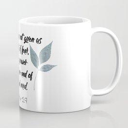 2 Timothy 1:7 Scripture Coffee Mug