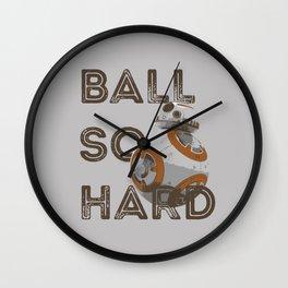 Ball So Hard Wall Clock