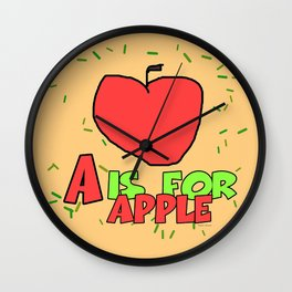 A IS FOR APPLE- KIDS Wall Clock