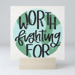 Earth Worth Fighting For Mini Art Print