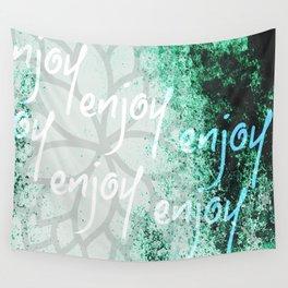 Plaisir - Enjoy Wall Tapestry