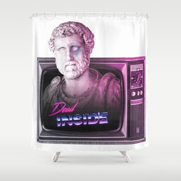 Dead inside. Shower Curtain