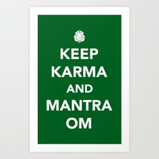 Keep Karma And Mantra Om Art Print