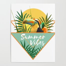 Summer Vibes Typography Tropical Bouquet With Toucan Poster
