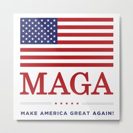 Make America Great Again With USA flag MAGA Metal Print