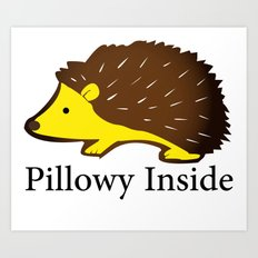 Pillowy Inside Art Print