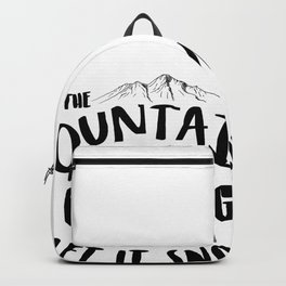 Mountains Are Calling Let it Snow Grand Targhee blk Backpack